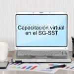 La capacitación virtual en el SG-SST es obligatoria para los responsable del sistema