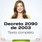 Decreto 2090 de 2003