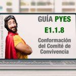 La Guía PYES presenta la conformación del comité de convivencia laboral