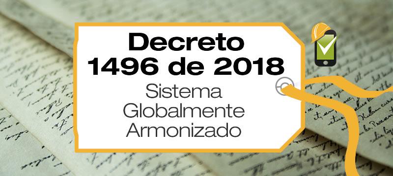 El Decreto 1496 de 2018 adopta el Sistema Globalmente Armonizado en Colombia.