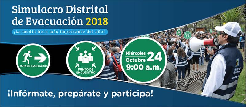 El simulacro distrital de evacuación se llevará a cabo el 24 de octubre de 2018 a las 9:00 am