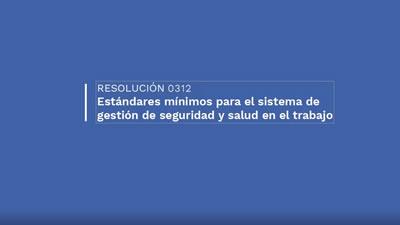 Mintrabajo promociona la Resolución 0312/19