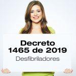 El Decreto 1465 de 2019 reglamenta el uso de desfibriladores