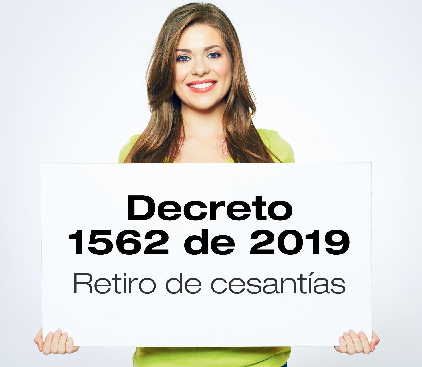 El Decreto 1562 de 2019 reglamenta el retiro de cesantías
