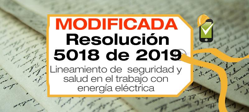La Resolución 5018 de 2019 establece la seguridad y salud en el trabajo en procesos con energía eléctrica