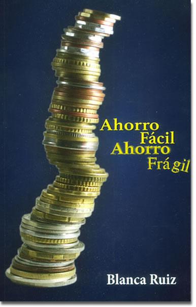 Portada libro Ahorro Fácil Ahorro Frágil