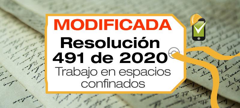 La Resolución 0491 de 2020 estable los requisitos mínimos para actividades en espacios confinados