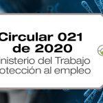 La Circular 021 de 2020 establece medidas de protección al empleo en la emergencia por COVID-19