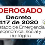 El Decreto 417 de 2020 declara un Estado de Emergencia Económica, Social y Ecológica en todo el territorio Nacional.