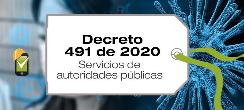 El Decreto 491 de 2020 da directrices a las entidades del estado sobre los servicios a los ciudadanos