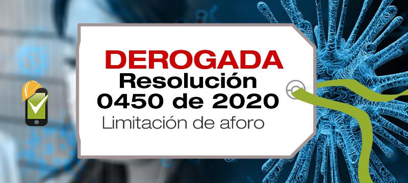 La Resolución 0450 de 2020 fue derogada tácitamente por la Resolución 844 de 2020