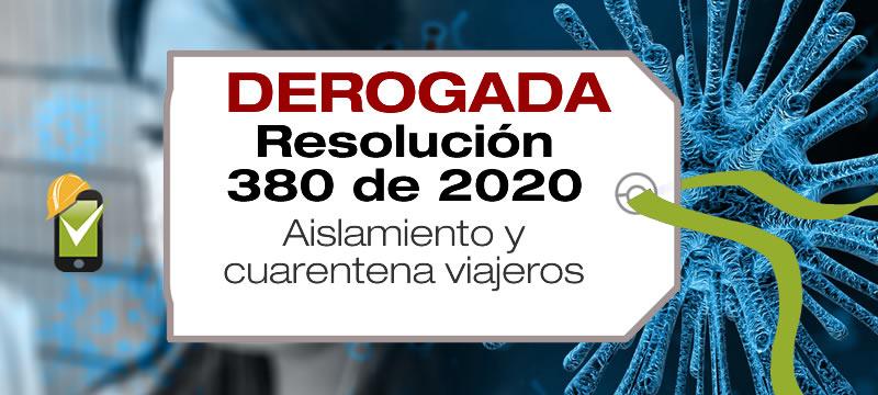 La Resolución 380 de 2020 regula el aislamiento y cuarentena de viajeros provenientes del exterior