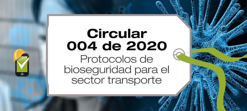 La Circular 004 de 2020 establece los protocolos de bioseguridad para el sector transporte