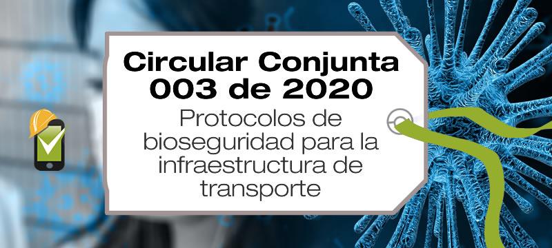 La Circular conjunta 003 de 2020 establece los protocolos de bioseguridad para la infraestructura de transporte
