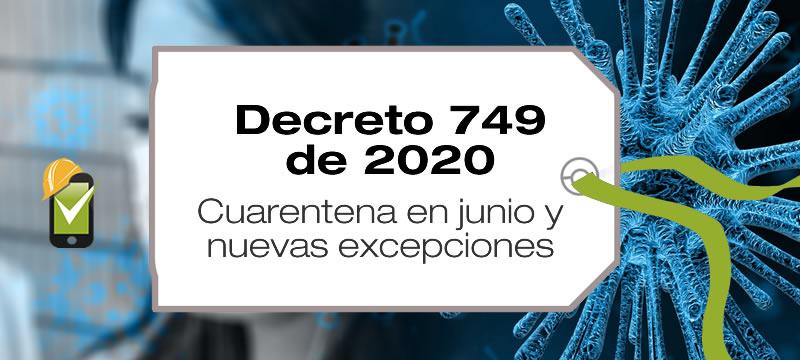 El Decreto 749 de 2020 establece cuarentena entre el 1 y 30 de junio de 2020