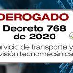 El Decreto 768 de 2020 adopta medidas sobre la prestación del servicio público de transporte y su infraestructura y regula revisiones tecnomecánicas.