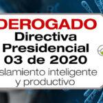 La Directiva Presidencial 03 de 2020 trata sobre el aislamiento inteligente y productivo de la rama ejecutiva