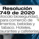 La Resolución 749 de 2020 adopta el protocolo de bioseguridad para el comercio de alimentos, bebidas y tabaco, hoteles, restaurantes y cafeterías.