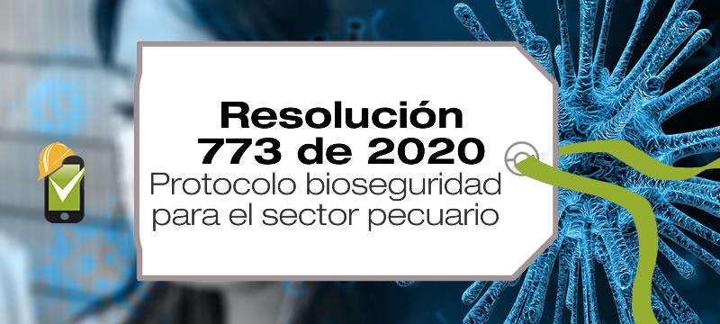 La Resolución 773 de 2020 adopta el protocolo de bioseguridad del sector pecuario