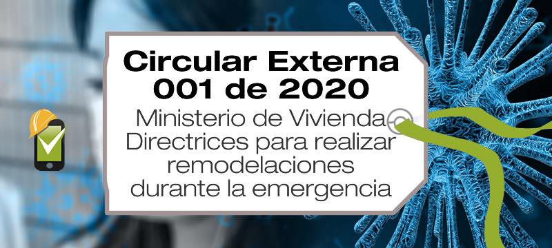 La Circular Externa 001 de 2020 establece directrices para realizar remodelaciones durante la emergencia