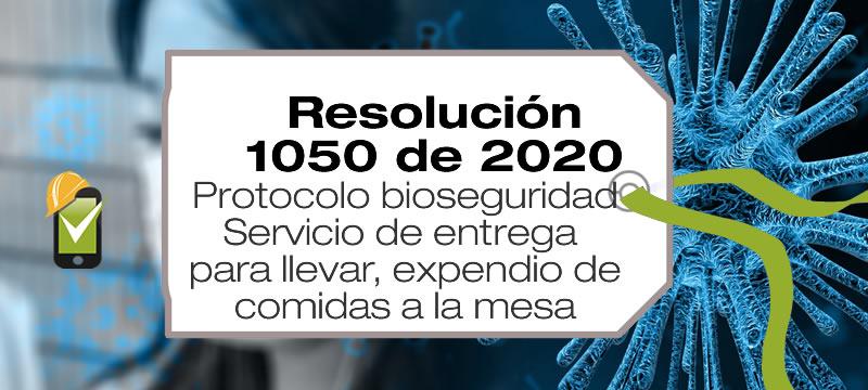 La Resolución 1050 de 2020 establece protocolos de bioseguridad de entrega para llevar, actividades de expendio a la mesa de comidas preparadas, expendio por autoservicio de comidas preparadas y otros servicios.