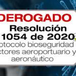 La Resolución 1054 de 2020 adopta el protocolo de bioseguridad para los sectores aeroportuario y aeronáutico del territorio nacional.