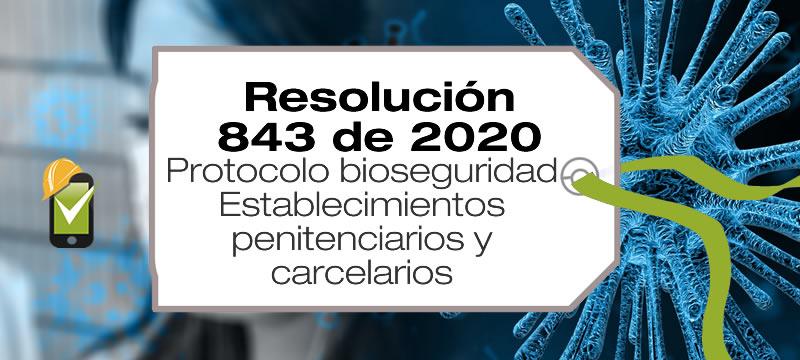 La Resolución 843 de 2020 de Minsalud adopta el protocolo de bioseguridad para los establecimientos penitenciarios y carcelarios.
