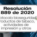 La Resolución 889 de 2020 adopta el protocolo de bioseguridad para la industria del tabaco, servicios de impresión y otras actividades de manufactura