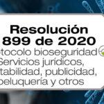 Las Resolución 899 de 2020 del Ministerio de Salud adopta el protocolo de bioseguridad para las actividades económicas de servicios.