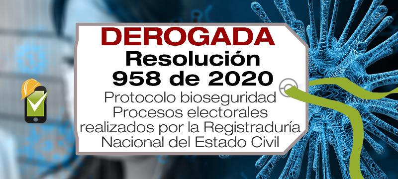 La Resolución 958 de 2020 adopta el protocolo de bioseguridad para los procesos electorales de la Registraduría