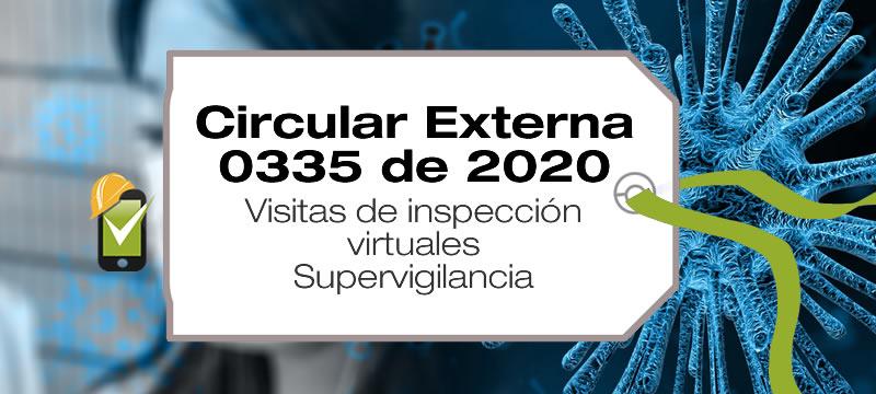 La Circular Externa 0335 de 2020 da instrucciones a los Servicios de Vigilancia y Seguridad Privada sobre el desarrollo de visitas de inspección virtuales