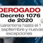El Decreto 1076 de 2020 amplía la cuarentena hasta el 1 de septiembre y establece nuevas excepciones.