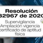 La Resolución 32967 de 2020 amplía la vigencia del certificado de aptitud física del personal de seguridad y vigilancia