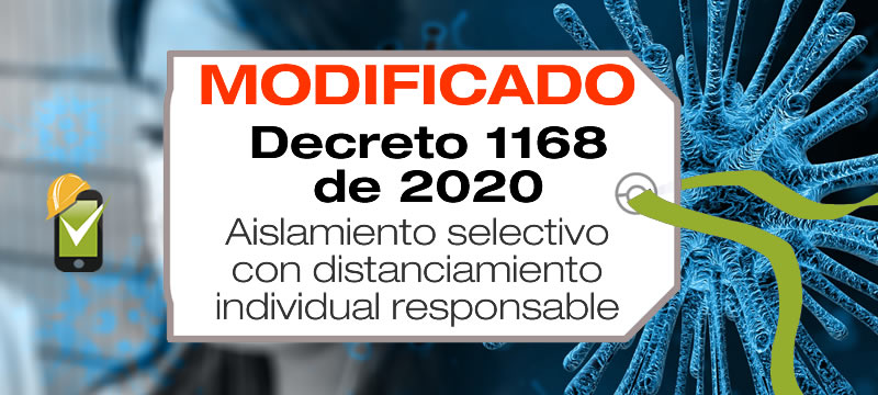 El Decreto 1168 de 2020 establece el aislamiento selectivo con distanciamiento individual responsable