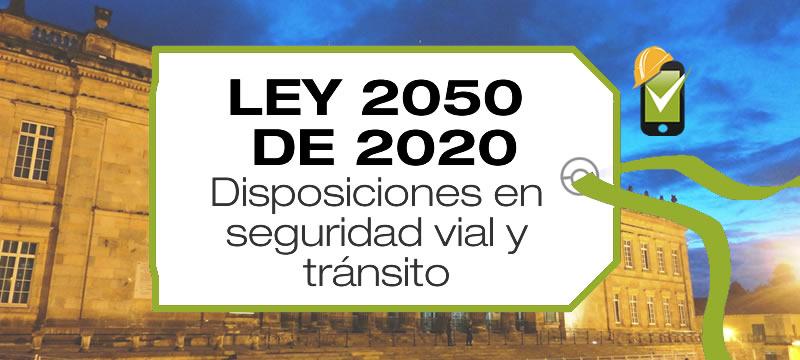 La Ley 2050 de 2020 establece disposiciones en seguridad vial y tránsito
