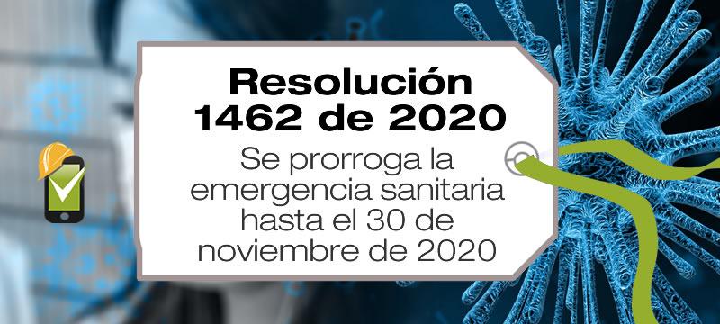 La Resolución 1462 de 2020 prorroga la emergencia sanitaria hasta el 30 de noviembre de 2020