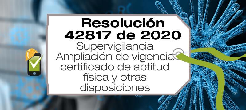 La Resolución 42817 de 2020 amplía la vigencia del certificado de aptitud física y otras disposiciones