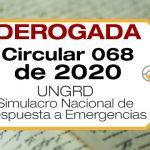 La Circular 068 de 2020 de la UNGRD establece la fecha y alcance del Simulacro Nacional de Respuesta a Emergencias.