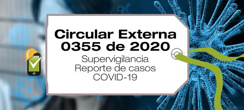 La Circular Externa 355 de 2020 regula el reporte de casos de COVID-19 de personal de los servicios de vigilancia y seguridad privada.