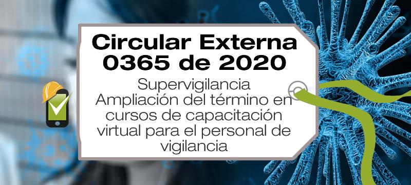 La Circular Externa 365 de 2020 de la Supervigilancia amplía el término de los cursos de capacitación virtual
