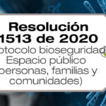 La Resolución 1513 de 2020 adopta el protocolo de bioseguridad en el espacio público