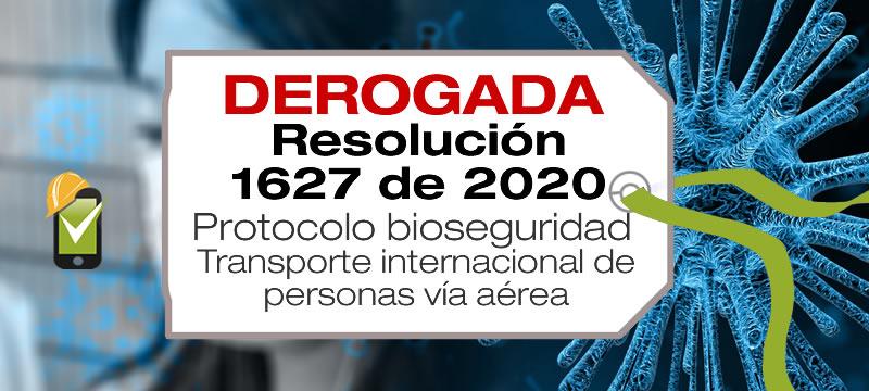 La Resolución 1627 de 2020 establece el protocolo de bioseguridad para el transporte internacional de personas por vía aérea.