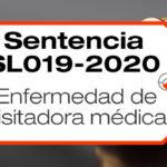 En la sentencia SL019-2020, una visitadora médica logra demostrar que su enfermedad laboral se debe a la culpa del empleador.