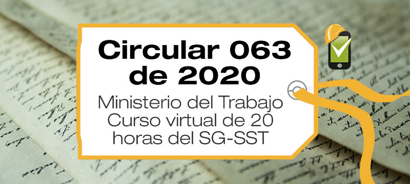 La Circular 063 de 2020 establece los contenidos del curso de 20 horas para responsables del SG-SST y otras obligaciones de los oferentes.
