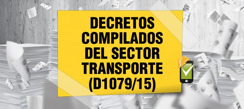 El Decreto 1079 de 2015 compila las normas del sector transporte