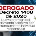 El Decreto 1408 de 2020 prorroga el aislamiento selectivo con distanciamiento individual responsable hasta el 1 de diciembre de 2020.