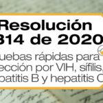 La Resolución 1314 de 2020 reglamenta las pruebas rápidas para infección por VIH, sífilis, hepatitis B y hepatitis C