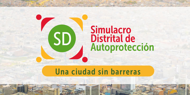 En 2021, el simulacro distrital en Bogotá será de autoprotección y evacuación focalizada.
