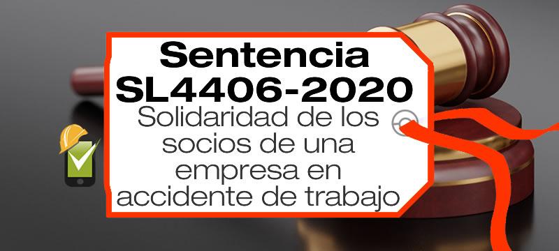 La Sentencia SL4406-2020 hace referencia a la solidaridad de los socios de la empresa en el pago de indemnización al trabajador accidentado