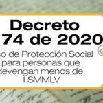 El Decreto 1174 de 2020 reglamenta el Piso de Protección Social para personas que devengan menos de un un (1) salario mínimo mensual.